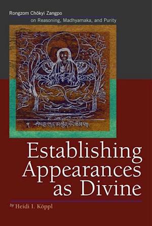 Establishing Appearances as Divine af Heidi I. Koppl
