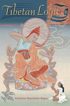 Tibetan Logic af Katherine Rogers