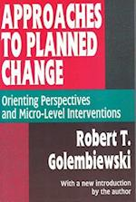 Approaches to Planned Change (Publication Series of the Israel Sociological Society)