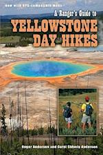 A Rangers Guide to Yellowstone Day Hikes