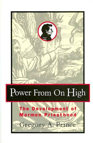 Power from on High af Gregory A. Prince