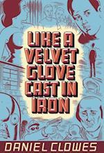 Like A Velvet Glove Cast In Iron