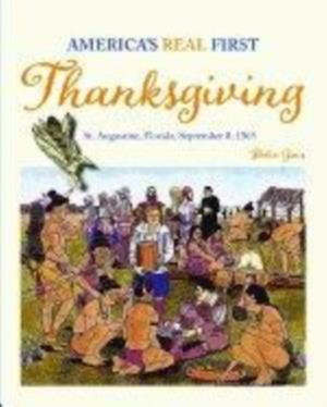 America's Real First Thanksgiving af Robyn Gioia