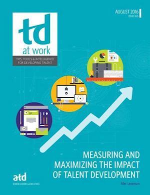Bog, paperback Measuring and Maximizing the Impact of Talent Development af Alec Levenson