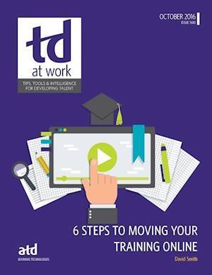 Bog, paperback 6 Steps to Moving Your Training Online af David Smith
