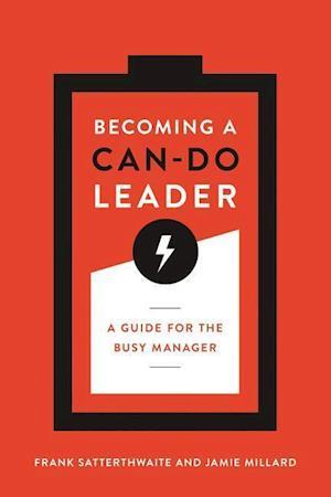 Bog, paperback Becoming a Can-Do Leader af Frank Satterthwaite, Jamie Millard