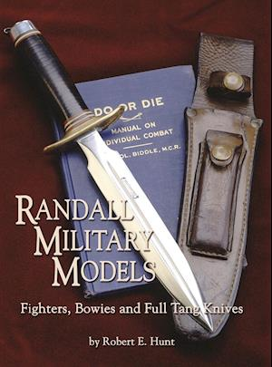 Randall Military Models af Robert E. Hunt