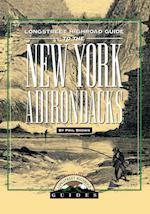 Longstreet Highroad Guide to the New York Adirondacks af Phil Brown