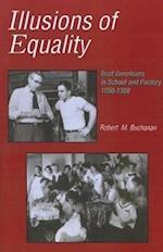 Illusions of Equality - Deaf Americans in School and Factory, 1850-1950 af Robert Buchanan