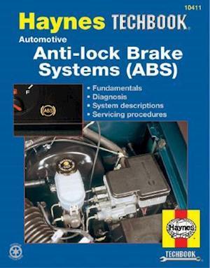 Automotive Anti-Lock Brake Systems (ABS) af Alan Harold Ahlstrand, John Haynes, Quayside