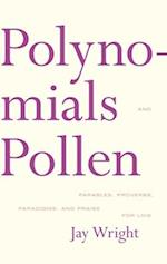 Polynomials and Pollen af Jay Wright