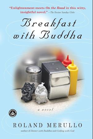 Breakfast with Buddha af Roland Merullo