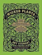 Wicked Plants af Amy Stewart, Jonathan Rosen