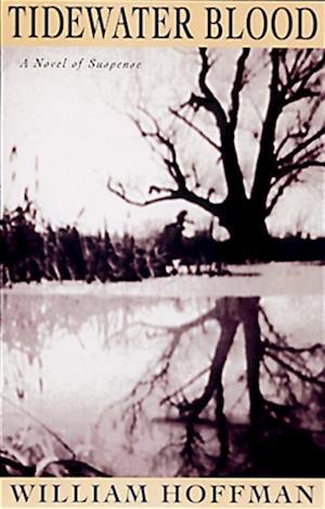 Tidewater Blood af William Hoffman