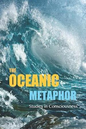 The Oceanic Metaphor af David Christopher Lane