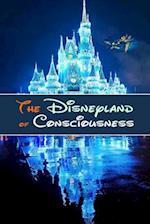 The Disneyland of Consciousness