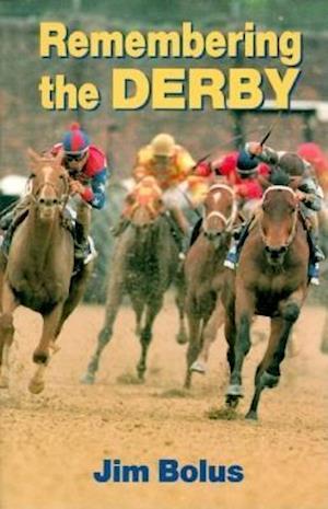 Remembering the Derby af Jim Bolus