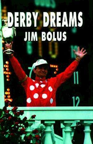 Derby Dreams af Jim Bolus
