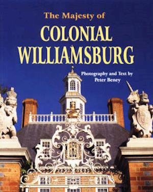 Bog, paperback Majesty of Colonial Williamsburg af Peter Beney
