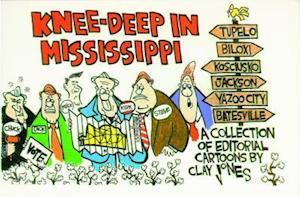 Knee-Deep in Mississippi af Clay Jones