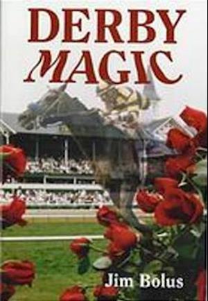 Bog, hardback Derby Magic af Jim Bolus