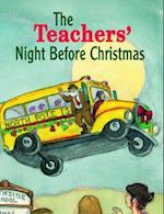 The Teachers' Night Before Christmas af James Rice, Clement Clarke Moore, Steven L Layne