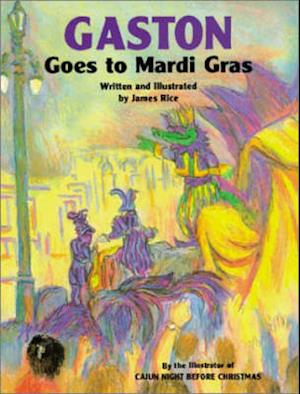 Bog, hardback Gaston Goes to Mardi Gras O/P af Rice