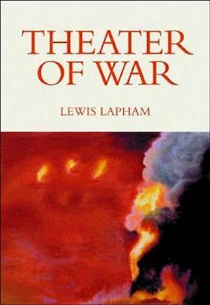 Theater of War af Lewis Lapham