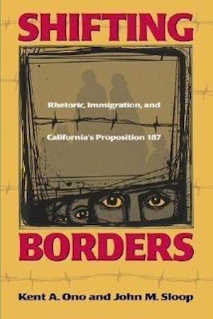 Shifting Borders af Kent A. Ono, John M. Sloop