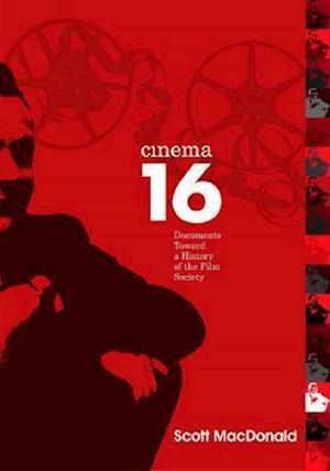 Cinema 16 af Scott Macdonald