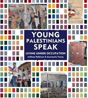 Bog, hardback Young Palestinians Speak af Annemarie Young