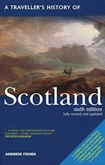 A Travellers History of Scotland (TRAVELLER'S HISTORY OF SCOTLAND)