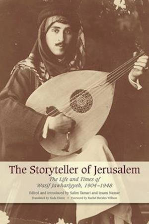 The Storyteller of Jerusalem af Salim Tamari