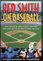 Red Smith on Baseball af Red Smith
