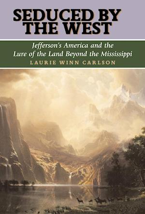 Seduced by the West af L. Carlson, Laurie Winn Carlson