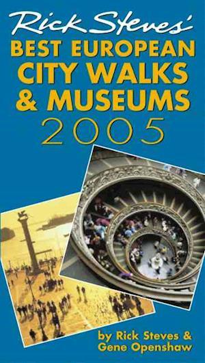 Rick Steves' Best European City Walks and Museums 2005 af Rick Steves