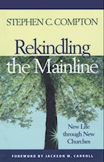 Rekindling the Mainline af Stephen C. Compton