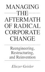 Managing the Aftermath of Radical Corporate Change
