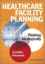 Healthcare Facility Planning (A C H E Management Series)