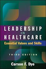 Leadership in Healthcare (A C H E Management Series)