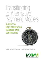 Transitioning to Alternative Payment Models