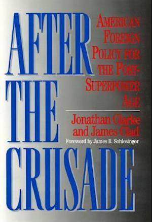 After the Crusade af James Clad, Jonathan Clarke