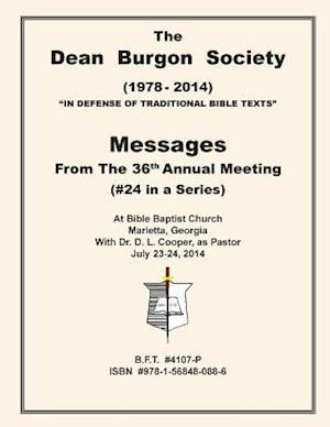 The Dean Burgon Society Messages 2014 af D. a. Waite