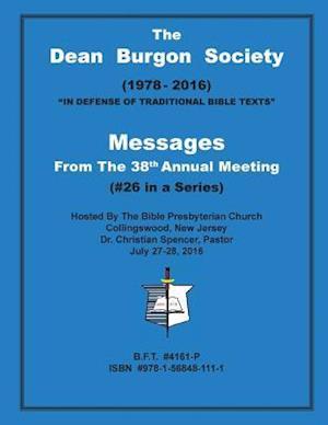 Bog, paperback The Dean Burgon Society Messages af D. a. Waite