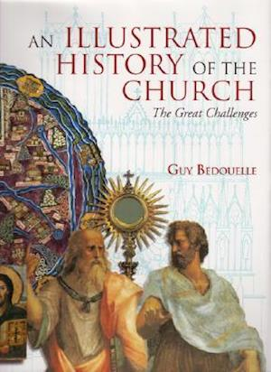 An Illustrated History of the Church af Guy Bedouelle