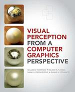 Visual Perception from a Computer Graphics Perspective af William Thompson, William B Thompson, Sarah Creem Regehr