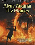 Alone Against the Flames