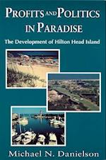 Profits and Politics in Paradise af Michael N. Danielson