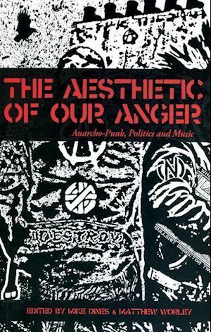 Bog, paperback The Aesthetic of Our Anger af Mike Dines