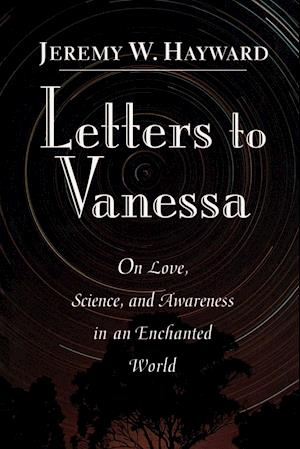 Letters to Vanessa af Jeremy W. Hayward, Vanessa Hayward